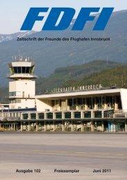 Zeitschrift der Freunde des Flughafen Innsbruck Ausgabe 102 ...