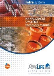 Kanalizační systémy, technický manuál - Pipelife Czech, s.r.o.