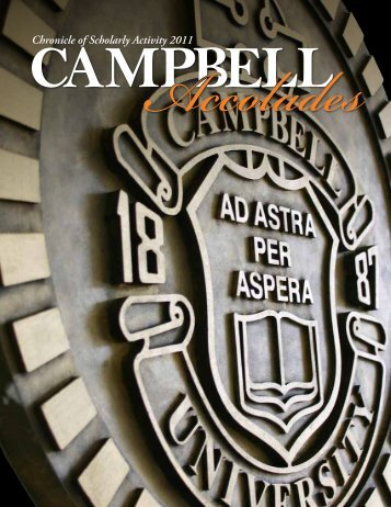 Chronicle of Scholarly Activity 2011 - Campbell University