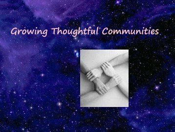 Growing Thoughtful Communities - College of Education