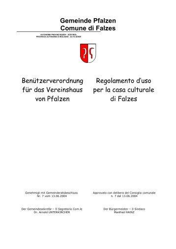 Benützerverordnung für das Vereinshaus Pfalzen