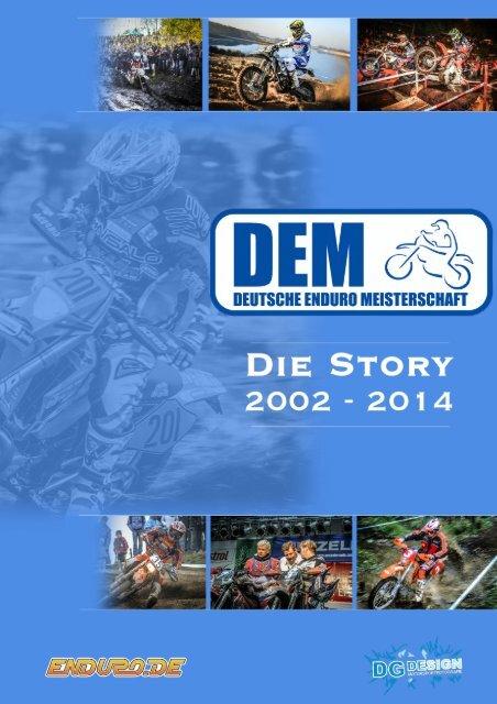 DEM Story 2002 - 2014