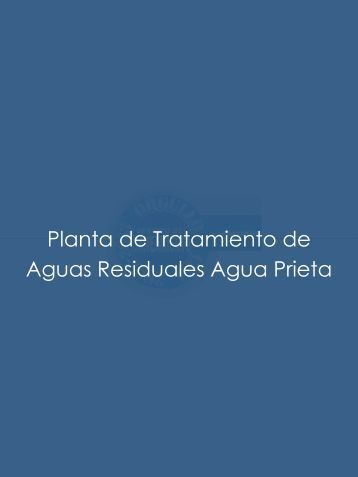 Planta de Tratamiento de Aguas Residuales Agua Prieta