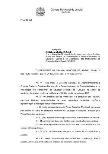 Proc. 49.451 Autógrafo PROJETO DE LEI N°. 9.752 Cria o Conselho ...