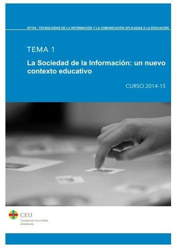 TEMA 1 La Sociedad de la Información: un nuevo contexto educativo