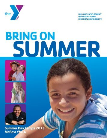 2013 Summer Day Camp Brochure - The McGaw YMCA