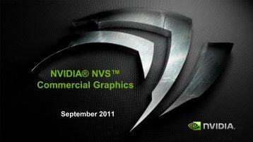 NVIDIA® NVS™ Commercial Graphics