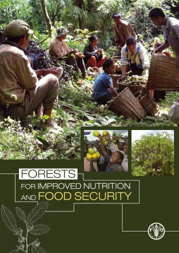 Forests for Improved Nutrition and Food Security, 2011 - FAO