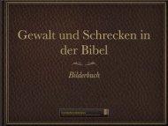 Gewalt und Schrecken in der Bibel - ein Bilderbuch