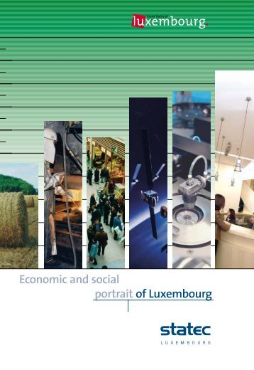 Economic and social portrait of Luxembourg - Portrait économique ...