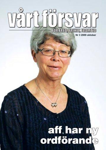 Nr 3/ 2009 Årgång 121 - Allmänna Försvarsföreningen