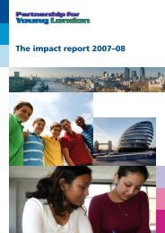 The impact report 2007–08 - Partnership for Young London