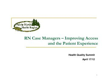 RN Case Managers – Improving Access and the Patient Experience ...