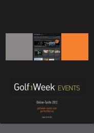 Die aktuellen Golf Week Events Online-Tarife 2013