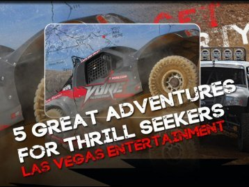 5 Great Adventures for Thrill Seekers - Las Vegas Entertainment