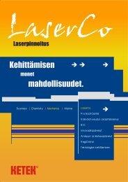 Kehittämisen mahdollisuudet. - KETEK / LaserCo