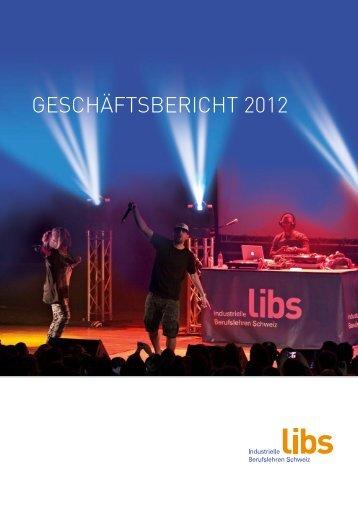 GESCHÄFTSBERICHT 2012 - Libs