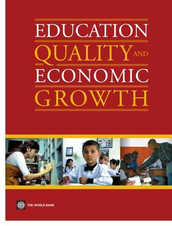 Education Quality and Economic Growth - World Bank Internet Error ...