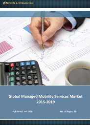 Reports and Intelligence: Managed Mobility Services Market - Size, Share, Global Trends 2015-2019