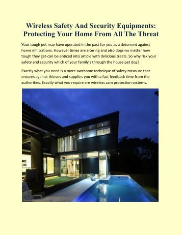Wireless Safety and security Equipments: Protecting Your Home From All The Threat