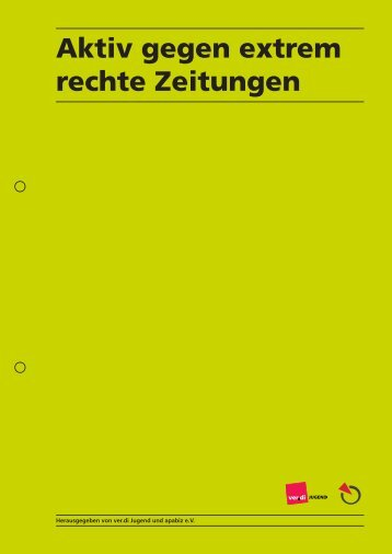 Aktiv gegen extrem rechte Zeitungen - www.aktiv-gegen ...