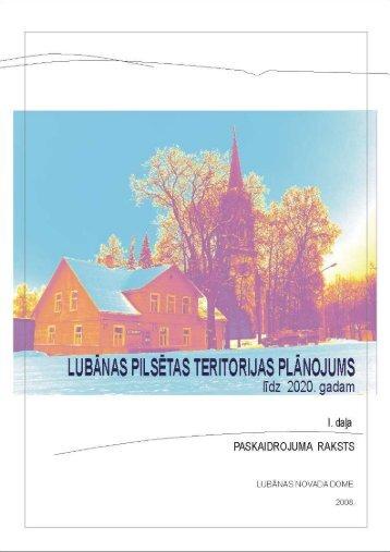 LUBĀNAS PILSĒTAS TERITORIJAS PLĀNOJUMS (līdz 2020. gadam)