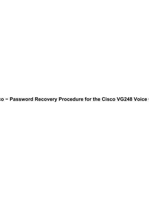 Password Recovery Procedure for the Cisco VG248 Voice Gateway