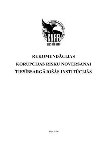REKOMENDĀCIJAS KORUPCIJAS RISKU NOVĒRŠANAI ... - KNAB