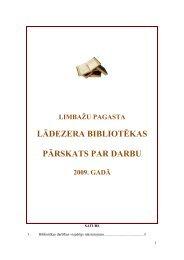 Limbažu pagasta Lādezera bibliotēkas 2009. gada pārskats