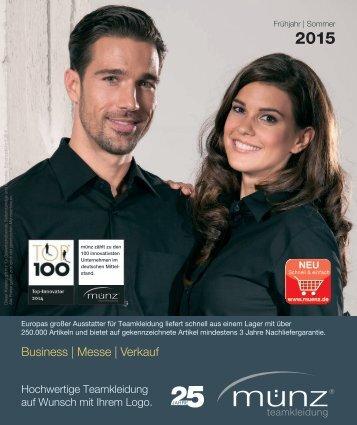 münz teamkleidung - Katalog Frühjahr | Sommer 2015 - Business, Messe und Verkauf