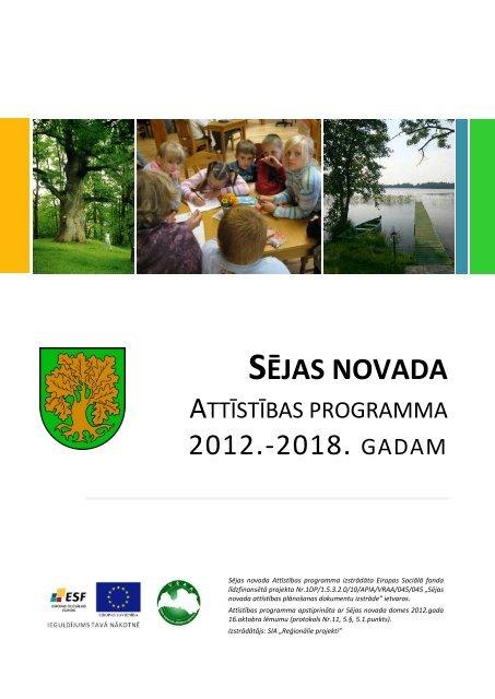 sējas novada attīstības programma 2012.-2018.gadam - Sējas novads