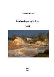 Vides ministrijas 2004. gada publiskais pārskats