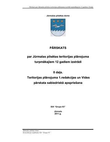 PĀRSKATSS par Jūrmalas pilsētas teritorijas plānojuma ... - Grupa93