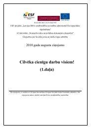 Cilvēka cienīgu darbu visiem! - Latvijas Brīvo Arodbiedrību Savienība