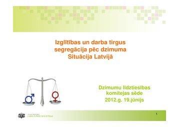 Darba tirgus segregāciju pēc dzimuma. Situācija Latvijā