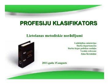 PROFESIJU KLASIFIKATORS - Labklājības ministrija