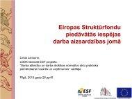 Eiropas Struktūrfondu piedāvātās iespējas darba aizsardzības jomā
