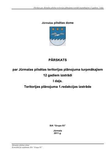 PĀRSKAT SS par Jūrmalas pilsētas teritorijas plānojuma ... - Grupa93