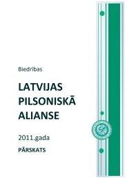 Latvijas Pilsoniskās alianses gada pārskats