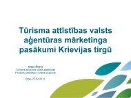 Tūrisma attīstības valsts aģentūras mārketinga pasākumi Krievijas ...