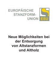 Neue Möglichkeiten bei der Entsorgung von Altstanzformen ... - ESU