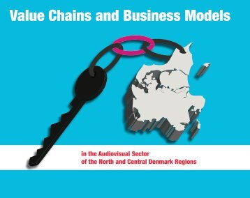 Value Chains and Business Models in the Audiovisual ... - First Motion