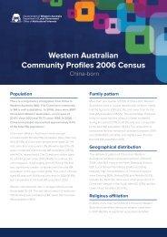 Western Australian Community Profiles 2006 Census -China Born
