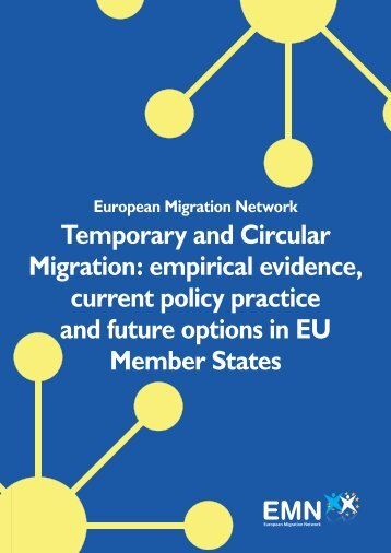 Temporary and Circular Migration: empirical evidence, current policy ...