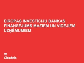 EIROPAS INVESTĪCIJU BANKAS (EIB) FINANSĒJUMS