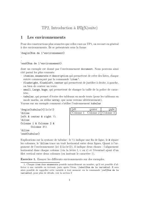 TP2, Introduction à LATEX(suite) 1 Les environnements