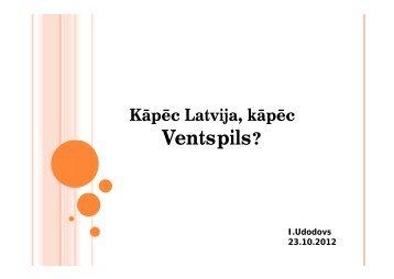 Igors Udodovs, Ventspils brīvostas pārvalde - BIG event
