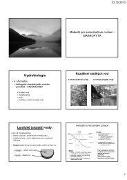 Hydrobiologie Lentické (stojaté) vody: - KZR