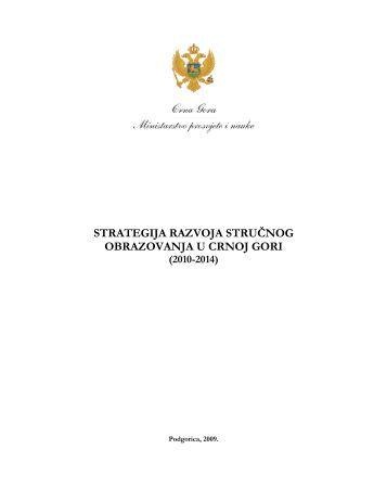 strategija razvoja stručnog obrazovanja u crnoj gori - Ministarstvo ...