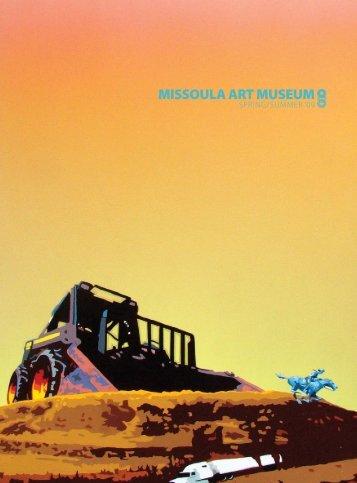 MISSOULA ART MUSEUM Spring/summer '09